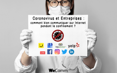 Entreprises et Coronavirus : bien communiquer sur Internet pendant le confinement