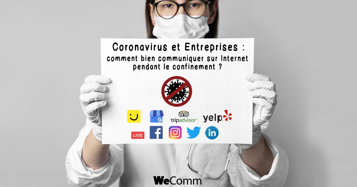 Coronavirus et Entreprises : communiquer sur Internet pendant le confinement