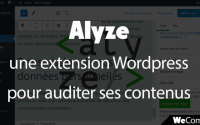 Alyze et WordPress : une extension SEO pour tester ses contenus en direct