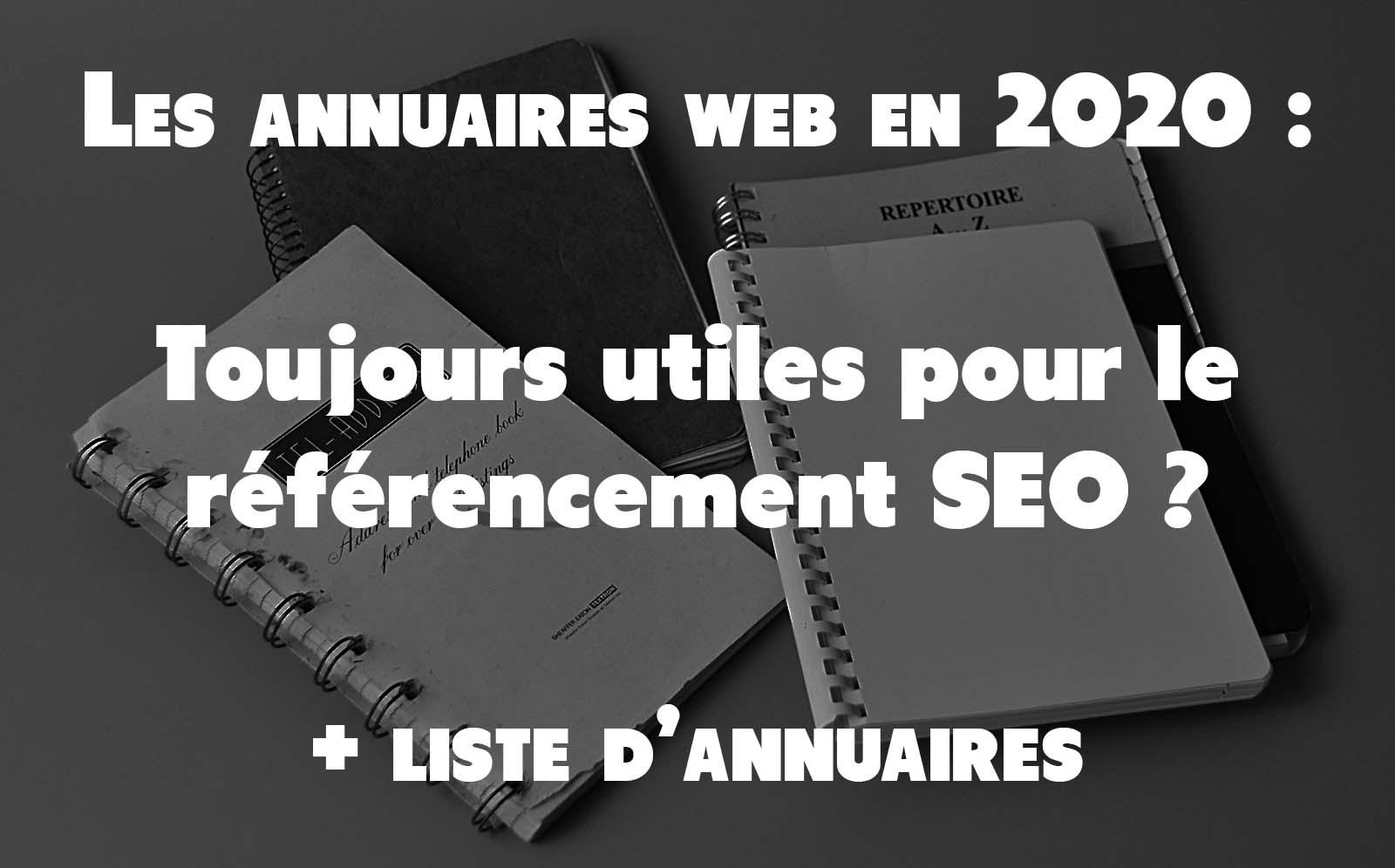 annuaires web référencement seo utilité en 2020 + liste d'annuaire