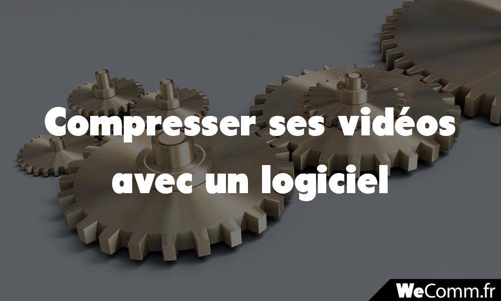 Compression de vidéos à l'aide d'un logiciel