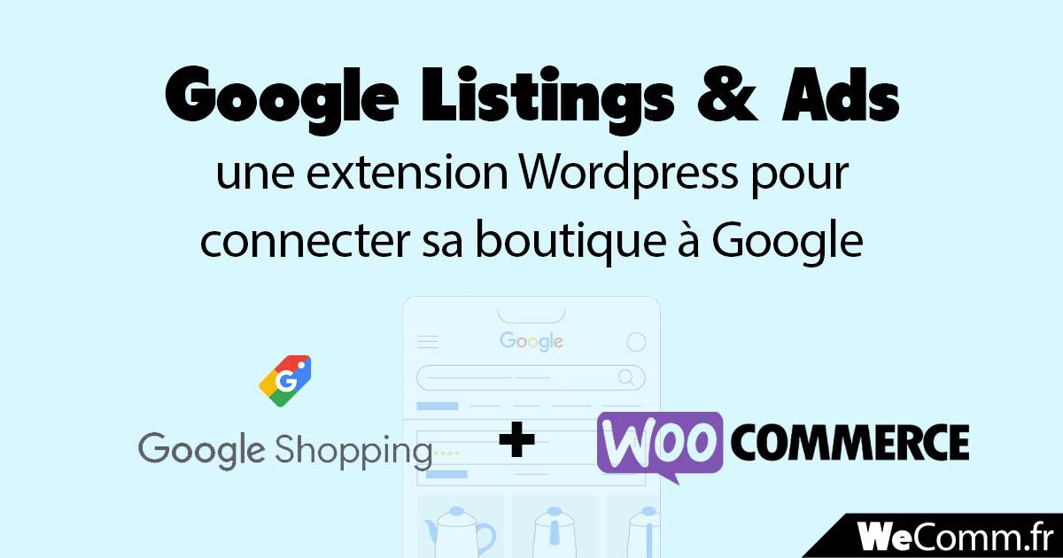 Connecter woocommerce à google shopping avec google listings & ads