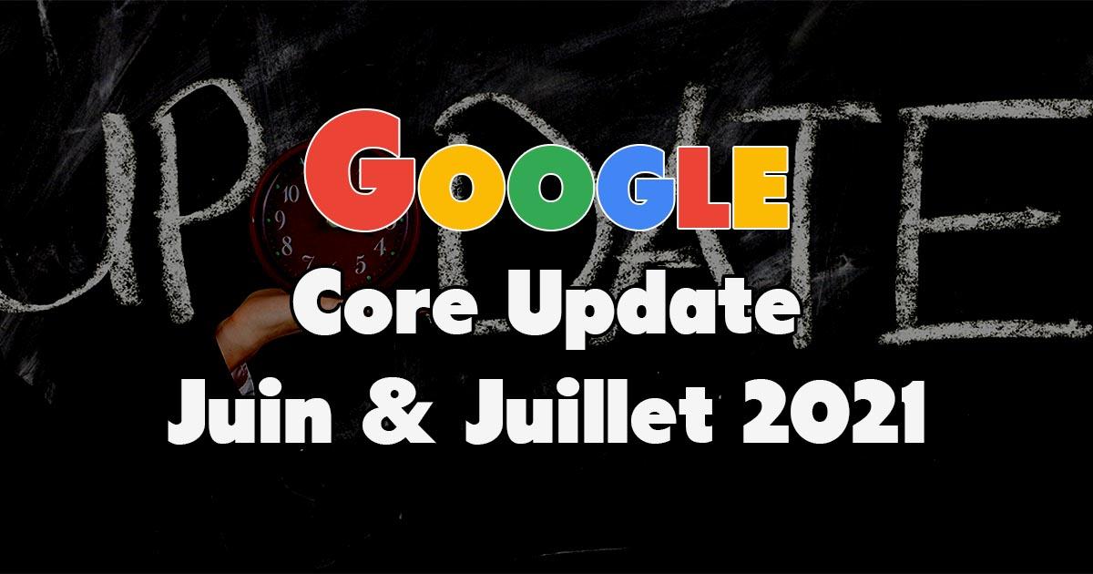 Google Core Update June & July 2021