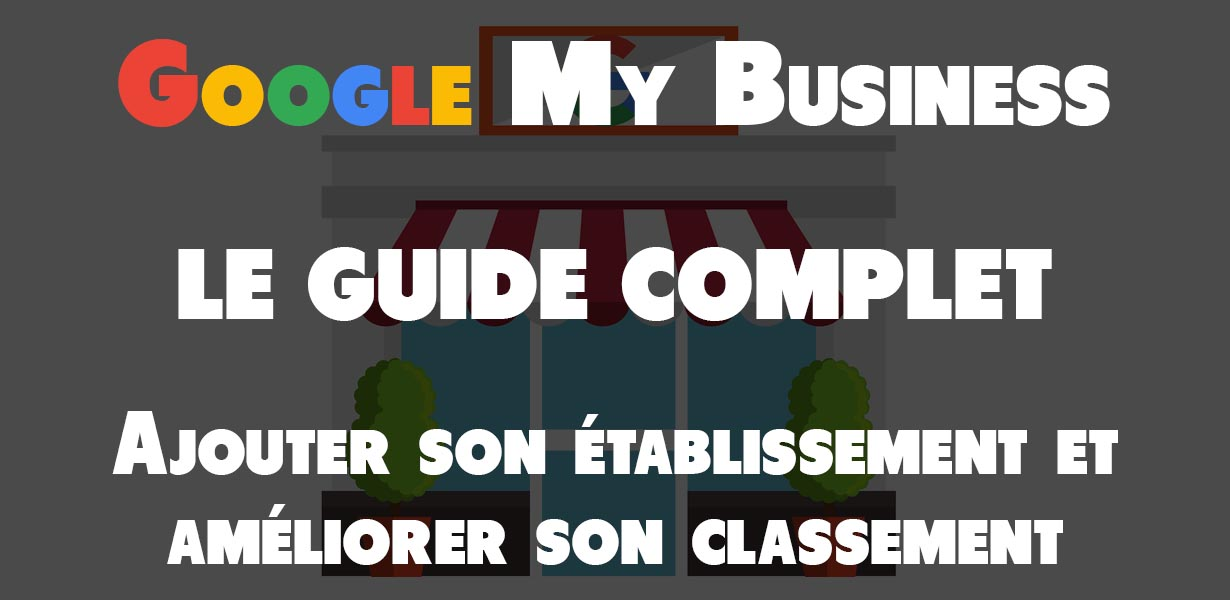 google my business guide complet