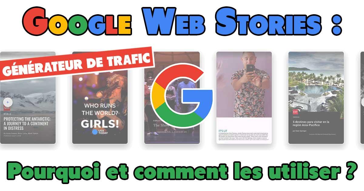 Google Web Stories (AMP) : Pourquoi et comment les utiliser ?