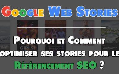 6 manières d'améliorer le SEO de ses Google Web Stories