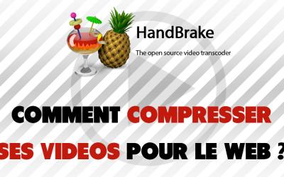 Tutoriel HandBrake : un logiciel pour réduire la taille d'une vidéo gratuitement