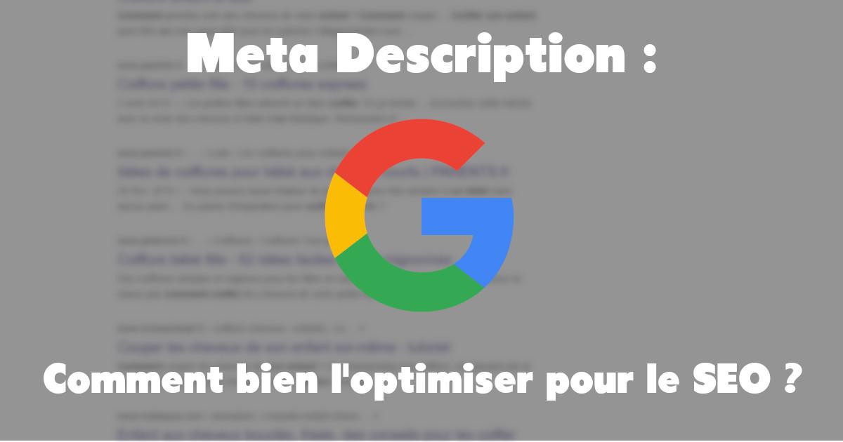 Meta Description : Comment l'optimiser pour le SEO ?