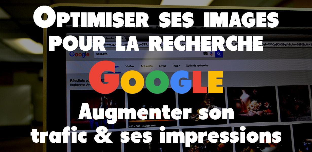 Optimiser ses images pour le référencement SEO sur Google