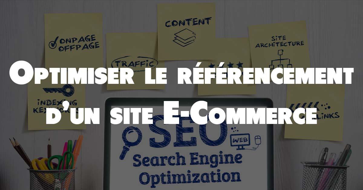 Optimiser le référencement SEO de sa boutique en ligne (E-Commerce)
